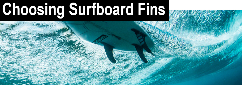 Choosing Surfboard Fins Fins Underwater